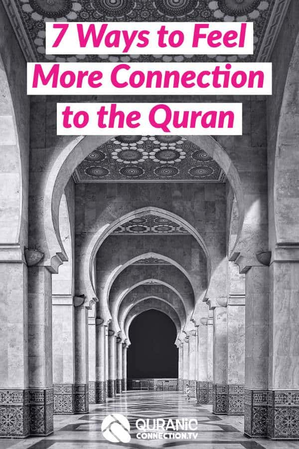 How to Read the Quran Everyday to feel more Connected to